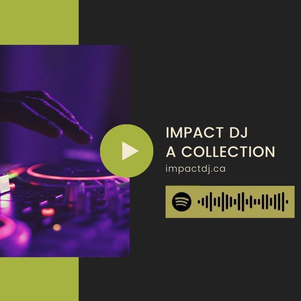 Impact DJ An Artscape Venues Playlist